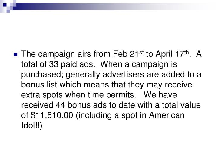 The campaign airs from Feb 21