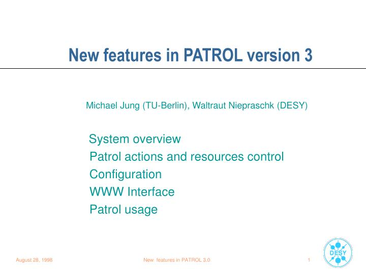 New features in PATROL version 3