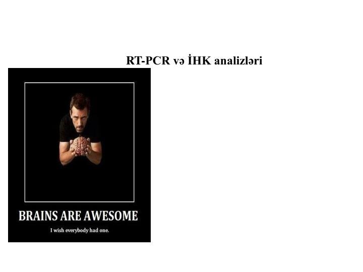 RT-PCR və İHK analizləri