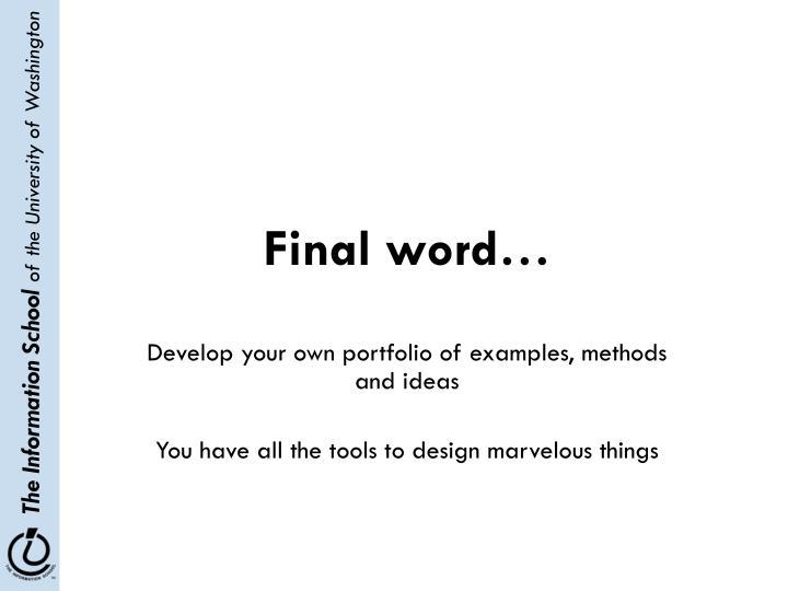 Final word…