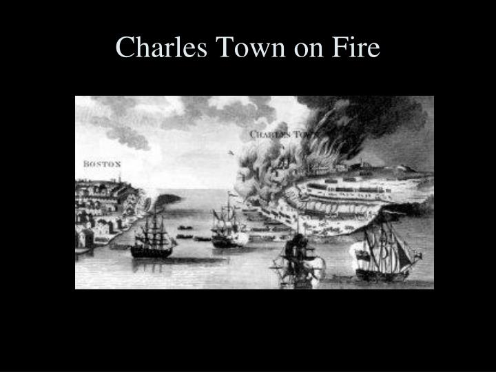 Charles Town on Fire