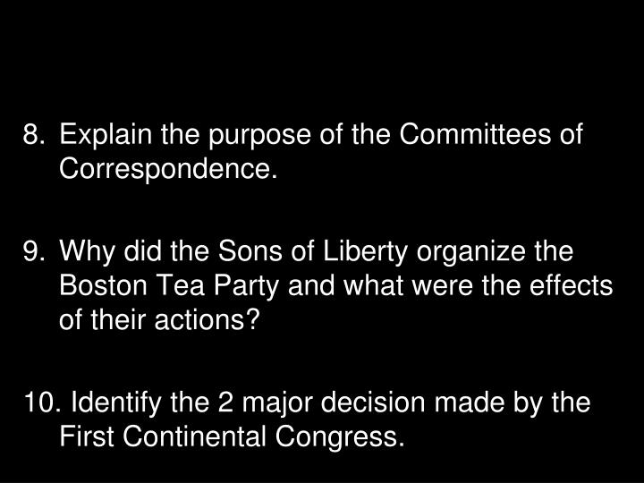 Explain the purpose of the Committees of Correspondence.
