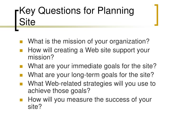 Key Questions for Planning Site