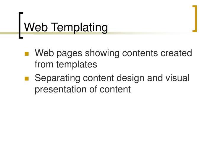 Web Templating