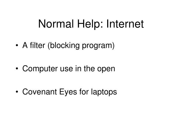 Normal Help: Internet