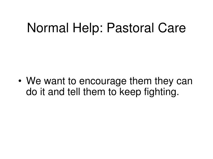 Normal Help: Pastoral Care