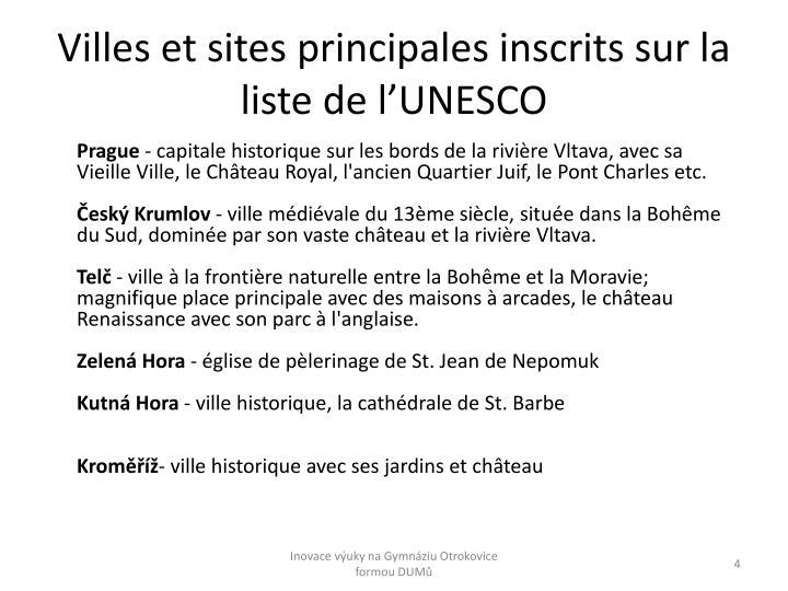 Villes et sites principales inscrits sur la liste de l'UNESCO