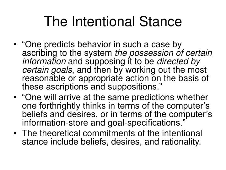 The Intentional Stance