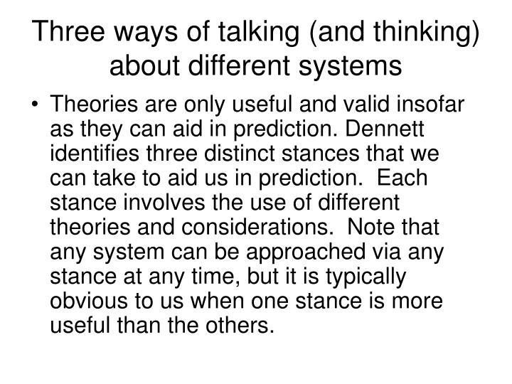 Three ways of talking (and thinking) about different systems
