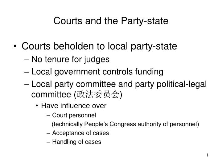 Courts and the party state