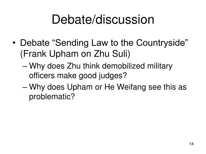 Debate/discussion