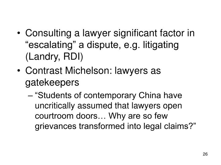 "Consulting a lawyer significant factor in ""escalating"" a dispute, e.g. litigating (Landry, RDI)"