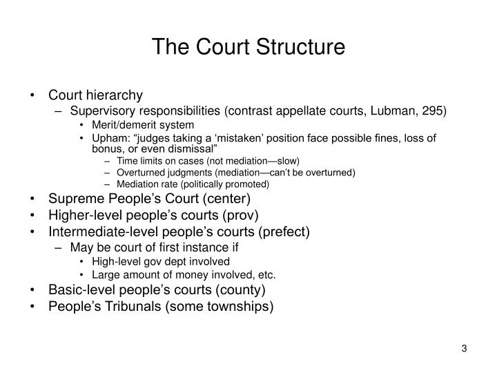 The court structure