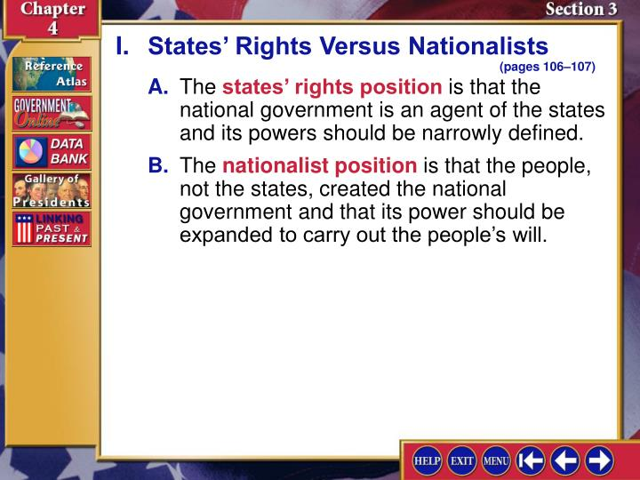 I.States' Rights Versus Nationalists