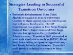 strategies leading to successful transition outcomes1