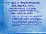 strategies leading to successful transition outcomes4