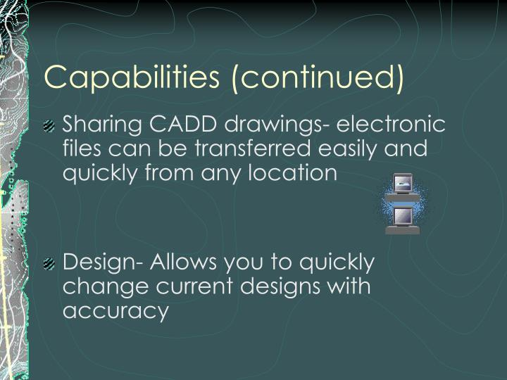 Capabilities (continued)