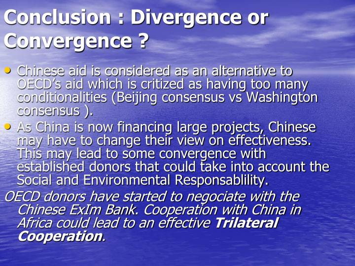 Conclusion : Divergence or Convergence ?