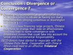 conclusion divergence or convergence