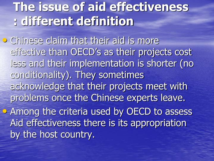 The issue of aid effectiveness : different definition