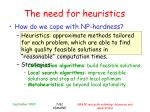 the need for heuristics4