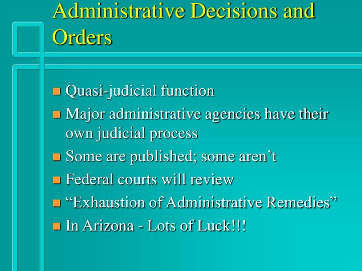 Administrative Decisions and Orders