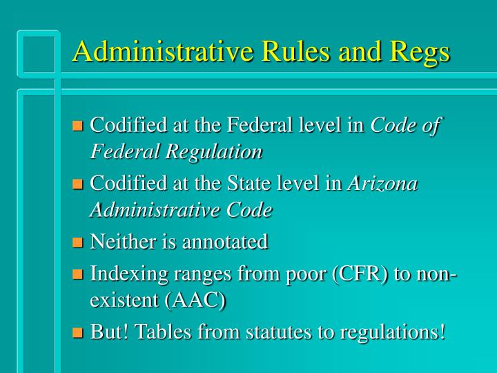 Administrative Rules and Regs