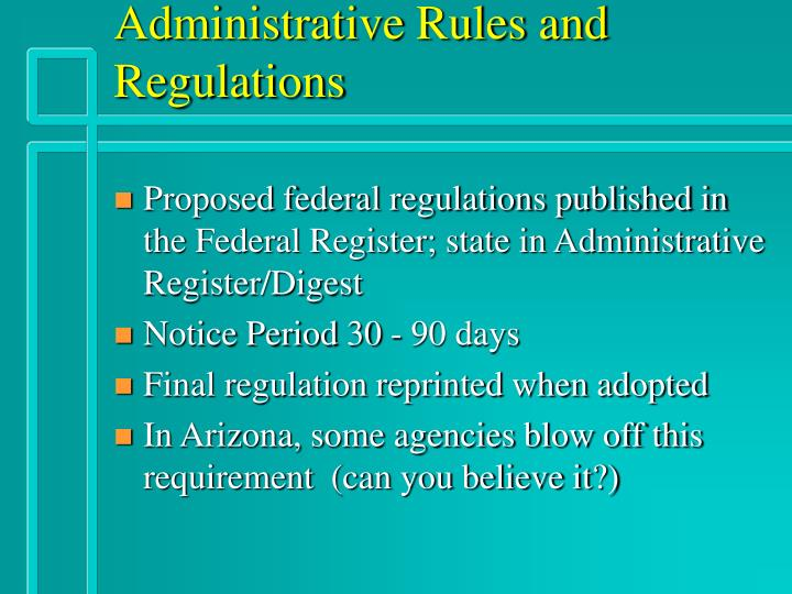 Administrative Rules and Regulations