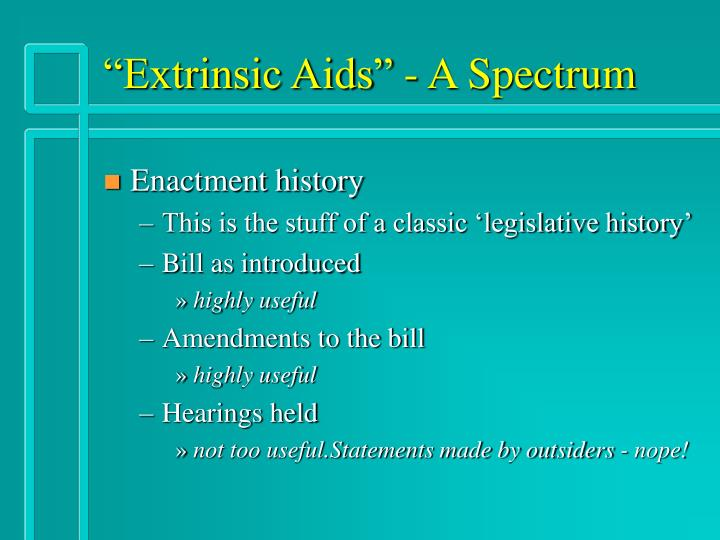 """Extrinsic Aids"" - A Spectrum"