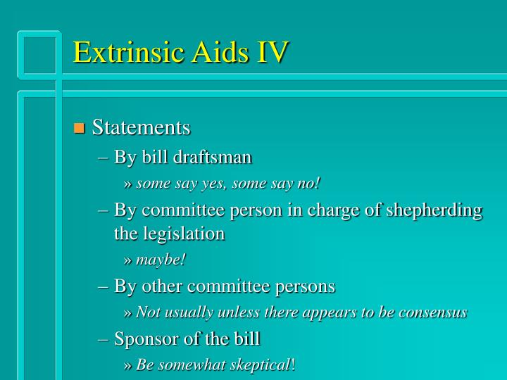 Extrinsic Aids IV
