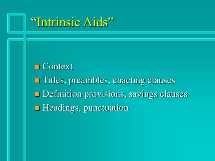 """Intrinsic Aids"""