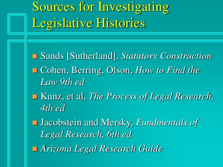 Sources for Investigating Legislative Histories