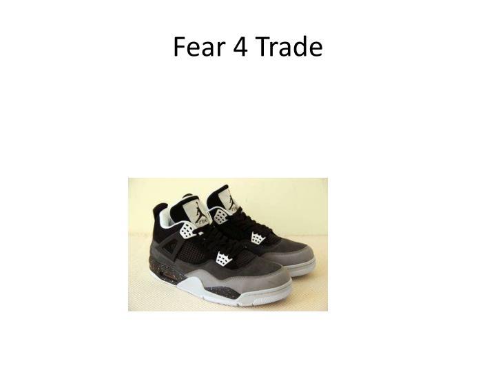 Fear 4 Trade