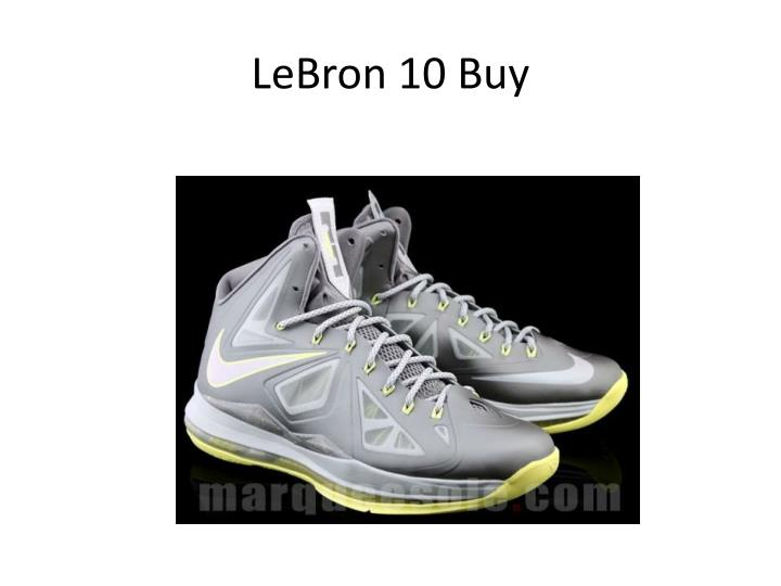 LeBron 10 Buy