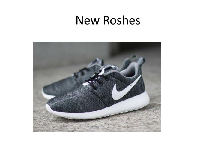 New Roshes