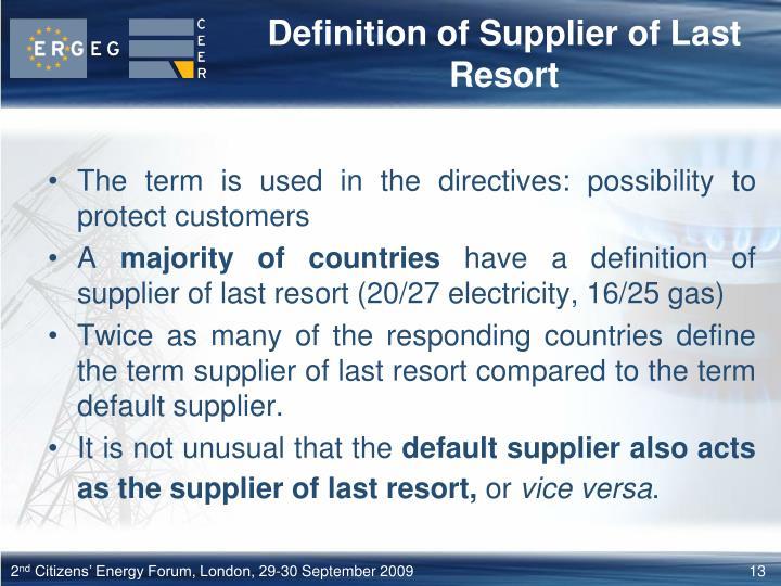 Definition of Supplier of Last Resort