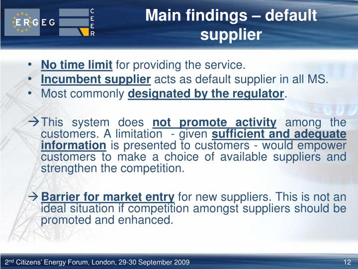 Main findings – default supplier
