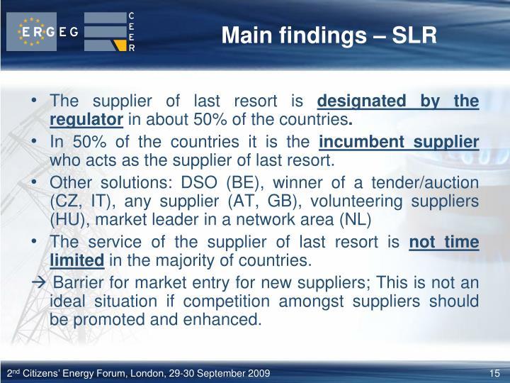 Main findings – SLR