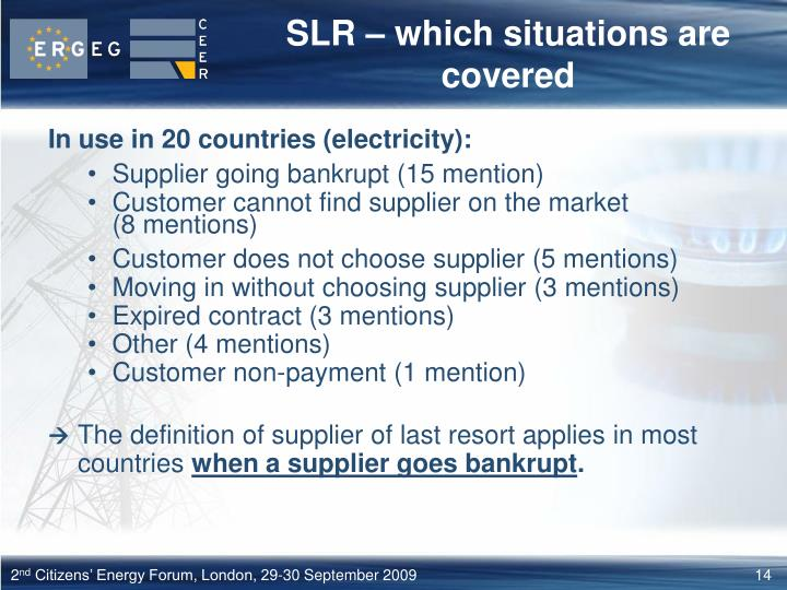 SLR – which situations are covered