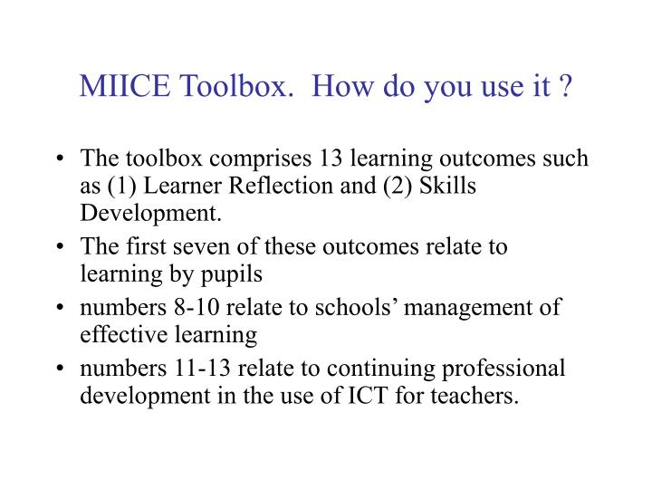 MIICE Toolbox.  How do you use it ?
