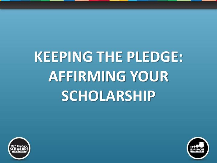 KEEPING THE PLEDGE: