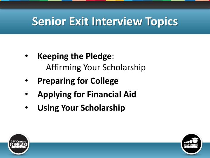 Senior exit interview topics
