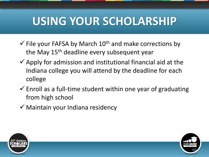 USING YOUR SCHOLARSHIP