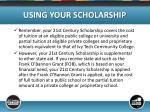 using your scholarship3