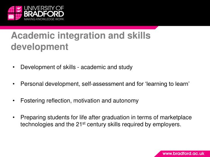 Academic integration and skills development