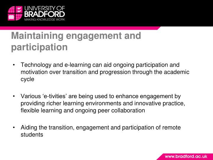 Maintaining engagement and participation