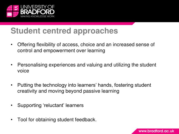 Student centred approaches
