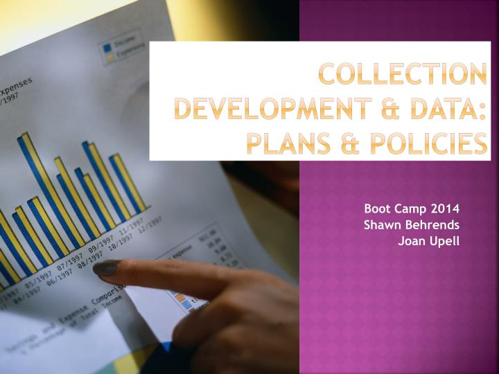 Collection development data plans policies