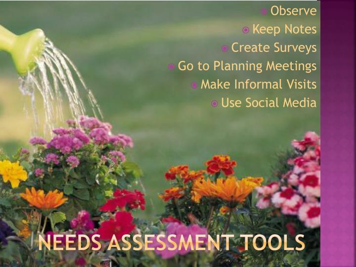 Needs Assessment tools