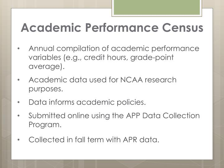 Academic Performance Census